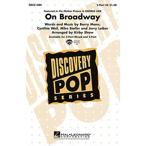 Hal Leonard On Broadway 2-Part arranged by Kirby Shaw