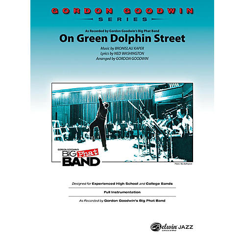 Alfred On Green Dolphin Street Gordon Goodwin Jazz Band Grade 6 Set