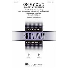 Hal Leonard On My Own (from Les Misérables) SATB arranged by Ed Lojeski