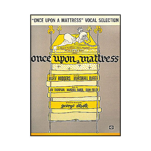 Hal Leonard Once Upon A Mattress Vocal Selections arranged for piano, vocal, and guitar (P/V/G)