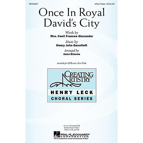 Hal Leonard Once in Royal David's City 3 Part Treble arranged by Anna Briscoe