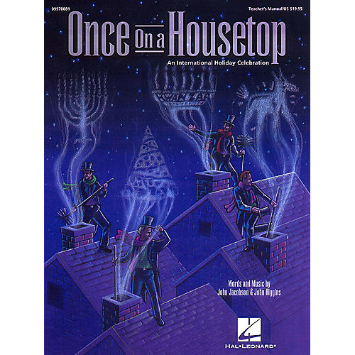 Hal Leonard Once on a Housetop (An International Holiday Musical) ShowTrax CD Composed by John Higgins