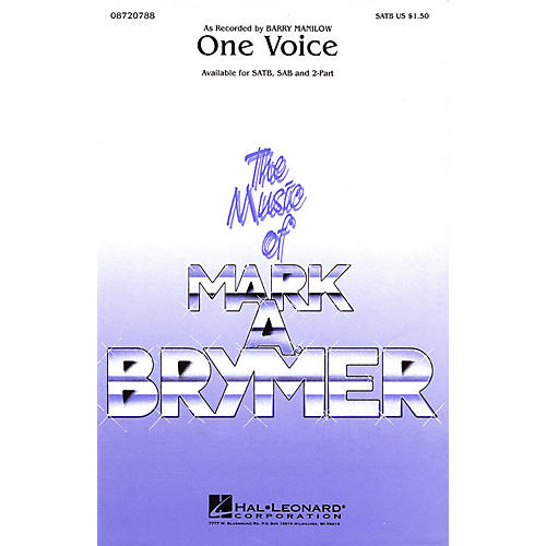 Hal Leonard One Voice SATB by Barry Manilow arranged by Mark Brymer