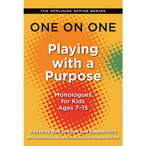 Applause Books One on One: Playing with a Purpose Applause Acting Series Series Softcover