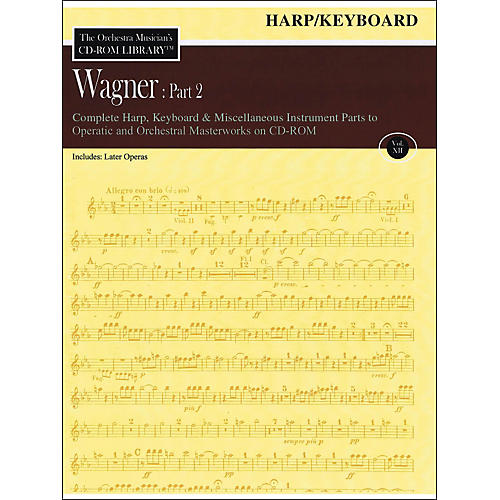 Hal Leonard Orchestra Musician's CD-Rom Library Vol 12 Wagner Part 2 Harp Keyboard And Misc Instr