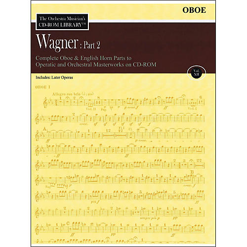 Hal Leonard Orchestra Musician's CD-Rom Library Vol 12 Wagner Part 2 Oboe