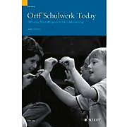 Schott Orff Schulwerk Today - Nurturing Musical Expression and Understanding (Book/CD)