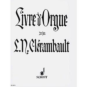 Schott Organ Book of Louis-Nicolas Clérambault Schott Series by Schott