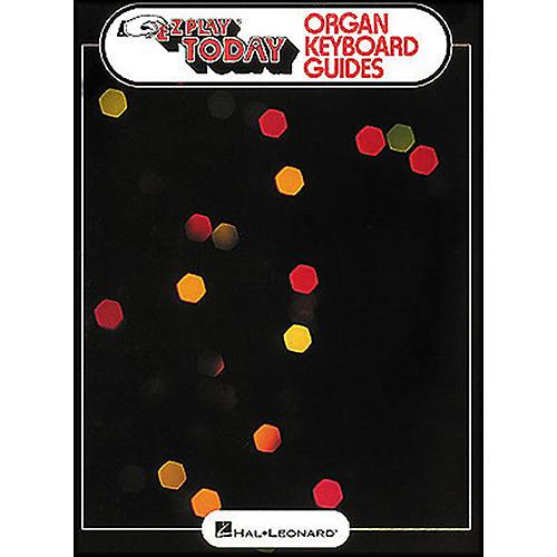 Hal Leonard Organ Keyboard Guides - E-Z Play Today