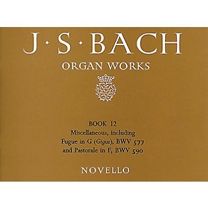 Novello Organ Works - Book 12 Music Sales America Series by Novello