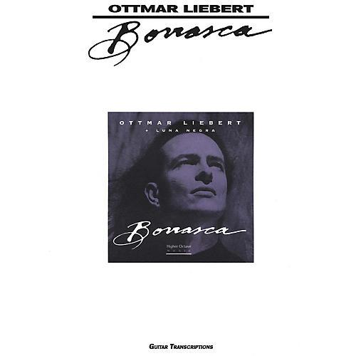 Creative Concepts Ottmar Liebert Borrasca Guitar Tab Songbook