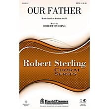 Shawnee Press Our Father SATB composed by Robert Sterling