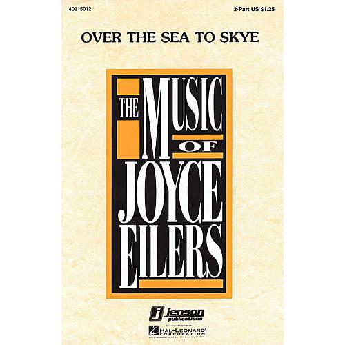 Hal Leonard Over the Sea to Skye UNIS/2PT arranged by Joyce Eilers
