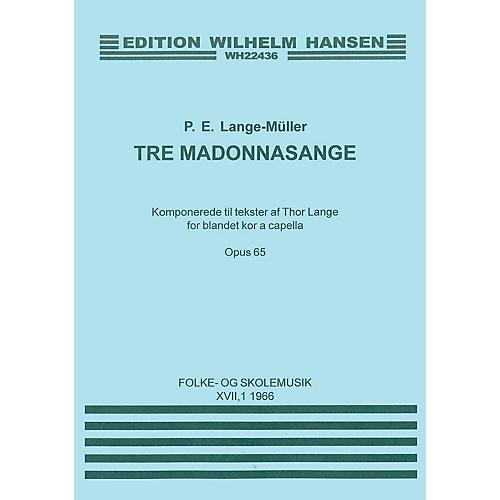 Music Sales P.E. Lange-Muller: Tre Madonna Sange Op.65 SATB