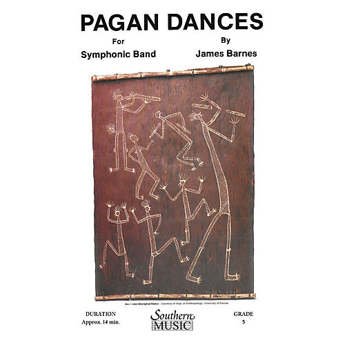 Southern Pagan Dances (with Oversized Score) Concert Band Level 5 Composed by James Barnes