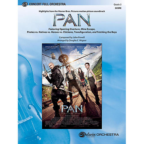 BELWIN Pan: Highlights from the Warner Bros. Pictures Motion Picture Soundtrack Grade 3