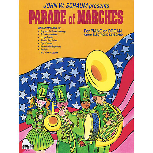 SCHAUM Parade of Marches (NFMC 2016-2020 Elem II Selection) Educational Piano Book (Level Early Int)
