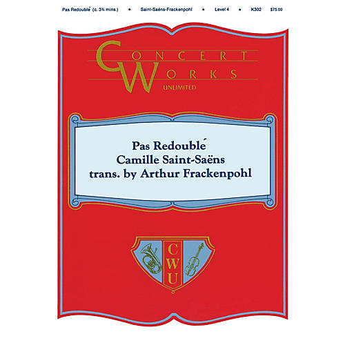 Hal Leonard Pas Redoublé Concert Band Level 4 Arranged by Arthur Frackenpohl