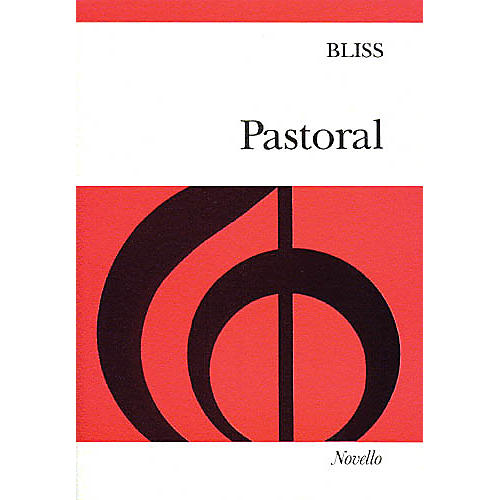 Novello Pastoral (Vocal Score) SATB Composed by Sir Arthur Bliss