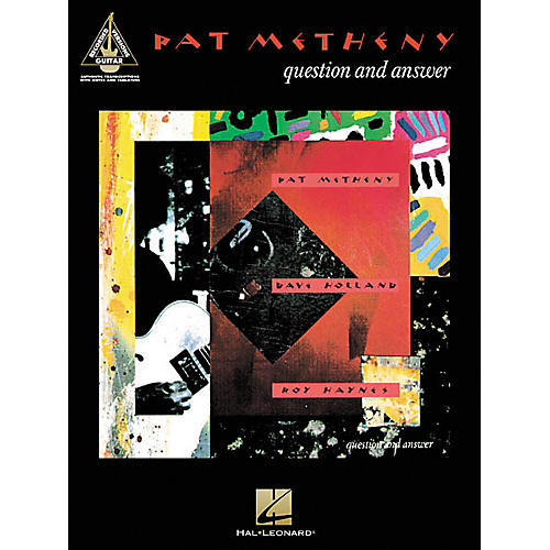 Hal Leonard Pat Metheny - Question and Answer Guitar Tab Book