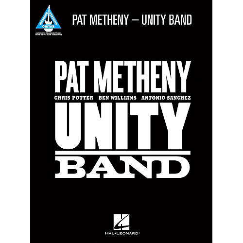 Hal Leonard Pat Metheny - Unity Band Guitar Tab Songbook
