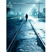 Hal Leonard Pat Metheny - What's It All About Guitar Tab Songbook