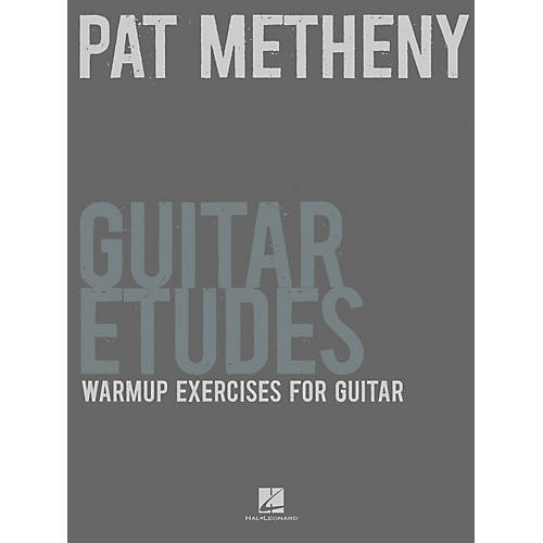 Hal Leonard Pat Metheny Guitar Etudes - Warmup Exercises For Guitar-thumbnail