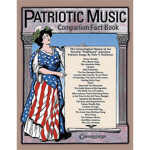 Centerstream Publishing Patriotic Music Companion Fact Book