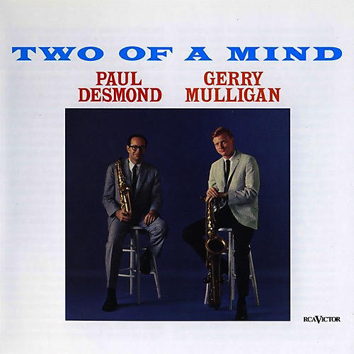 Alliance Paul Desmond & Gerry Mulligan - Two of a Mind