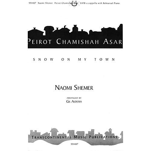 Transcontinental Music Peirot Chamishah Asar (Snow On My Town) SATB arranged by Gil Aldema