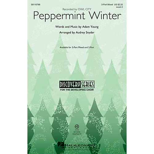 Hal Leonard Peppermint Winter (Discovery Level 2) 3-Part Mixed by Owl City arranged by Audrey Snyder