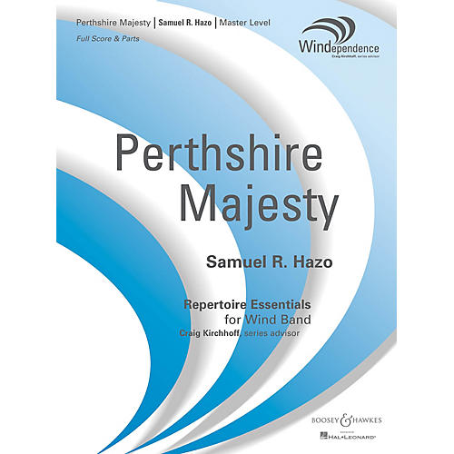 Boosey and Hawkes Perthshire Majesty (Score Only) Concert Band Level 4 Composed by Samuel R. Hazo