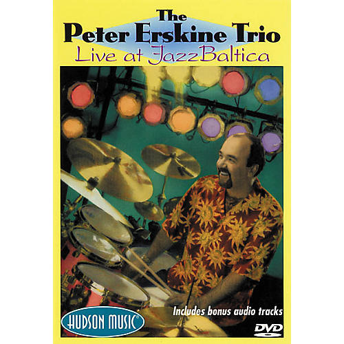Hudson Music Peter Erskine Trio Live at Jazz Baltica (DVD)