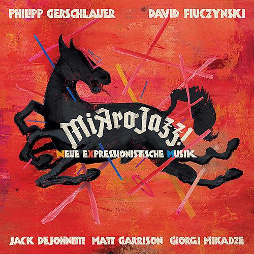 Alliance Philipp Gerschlauer - Mikrojazz