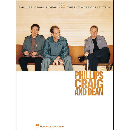 Hal Leonard Phillips, Craig & Dean The Ultimate Collection arranged for piano, vocal, and guitar (P/V/G)