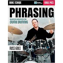 Berklee Press Phrasing: Advanced Rudiments For Creative Drumming - Berklee Press (Book/Online Audio)