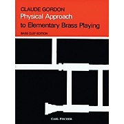 Carl Fischer Physical Approach to Elementary Brass Playing - Bass Clef