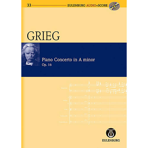Eulenburg Piano Concerto in A Minor Op. 16 Eulenberg Audio plus Score Series Composed by Edvard Grieg