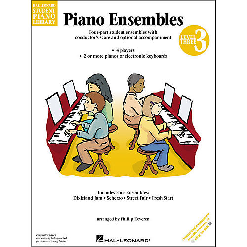 Hal Leonard Piano Ensembles Book 3 Hal Leonard Student Piano Library by Phillip Keveren