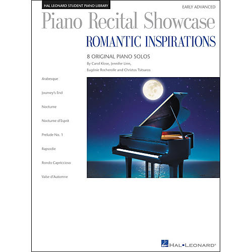 Hal Leonard Piano Recital Showcase - Romantic Inspirations - 8 Original Pieces For Early Advanced Level