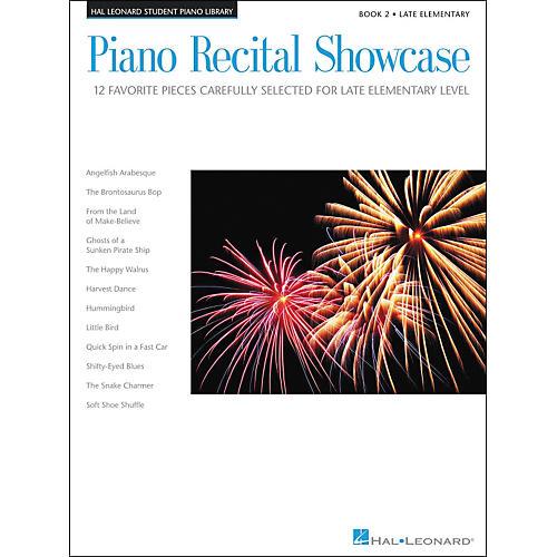 Hal Leonard Piano Recital Showcase Book 2 Late Elementary Hal Leonard Student Piano Library