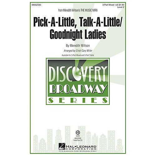 Hal Leonard Pick-a-little, Talk-a-little/Goodnight Ladies 3 Part Treble Arranged by Cristi Cary Miller