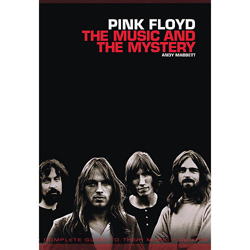 Omnibus Pink Floyd - The Music and the Mystery Omnibus Press Series Softcover Performed by Andy Mabbett