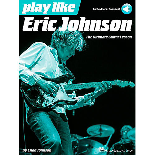 Hal Leonard Play Like Eric Johnson - The Ultimate Guitar Lesson Book/Audio Online-thumbnail