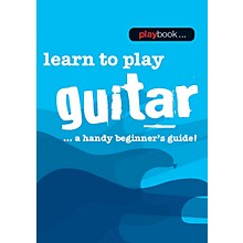 Music Sales Playbook - Learn to Play Guitar Music Sales America Series Softcover Written by Various