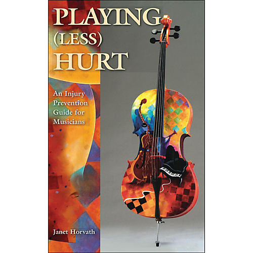 Hal Leonard Playing Less Hurt: An Injury Prevention Guide for Musicians-thumbnail