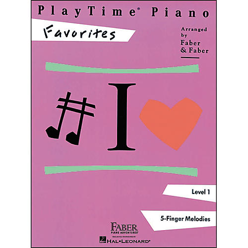 Faber Piano Adventures Playtime Piano Favorites Level 1 5 Finger Melodies - Faber Piano