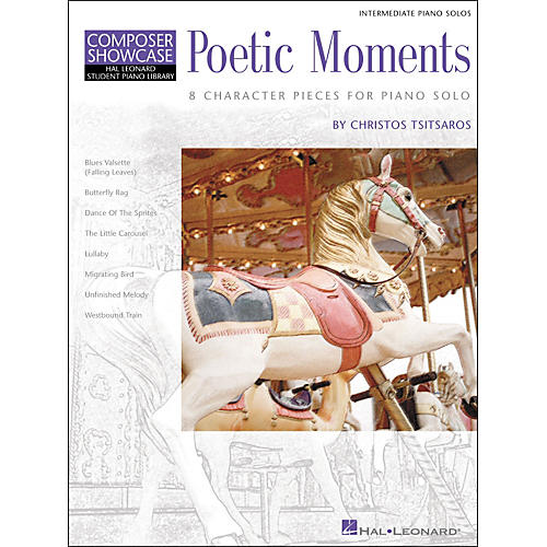 Hal Leonard Poetic Moments Intermediate Piano Solos Composer Showcase Hal Leonard Student Piano Library by Chris Tsitsaros