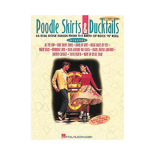 Hal Leonard Poodle Skirts & Duck Tails Piano, Vocal, Guitar Songbook