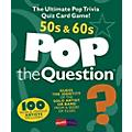 Music Sales Pop The Question 50's & 60's - The Ultimate Pop Trivia Quiz Card Game  Thumbnail